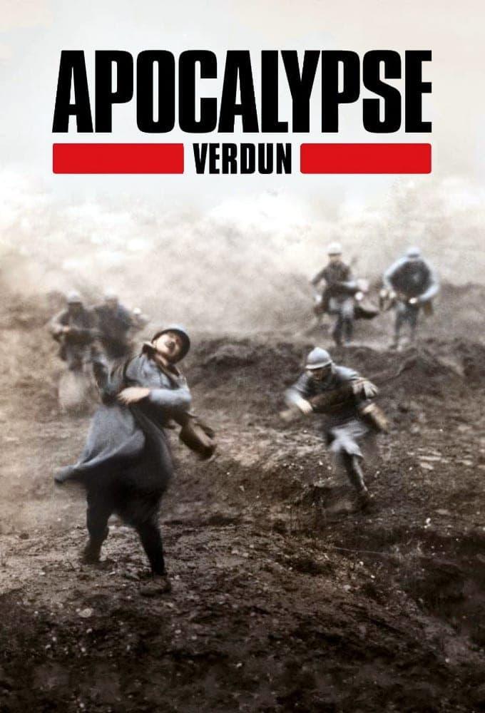 Apocalypse: The Battle of Verdun (2016)