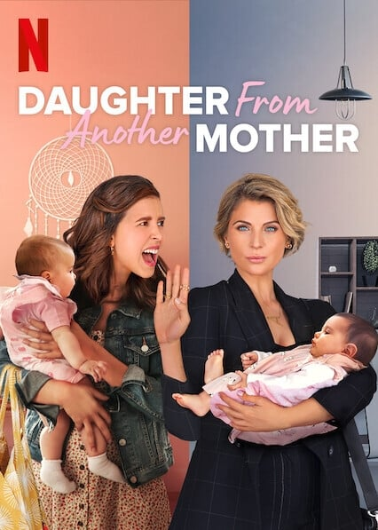 Daughter From Another Mother Season 1