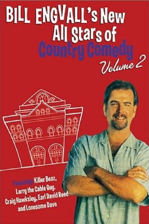 Bill Engvall's New All Stars of Country Comedy: Volume 2 (2004)