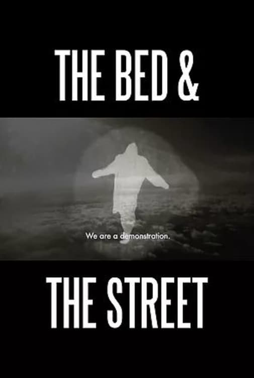 The Bed and the Street (2018)