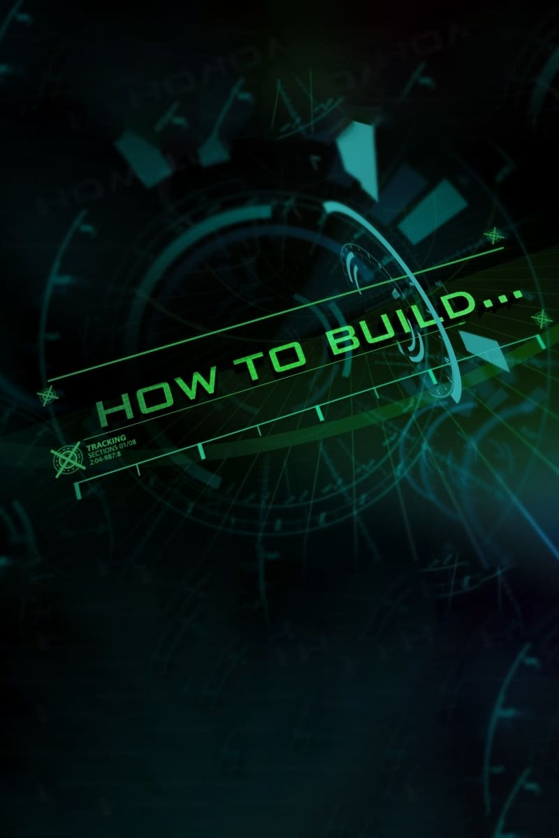 How to Build... (2010)