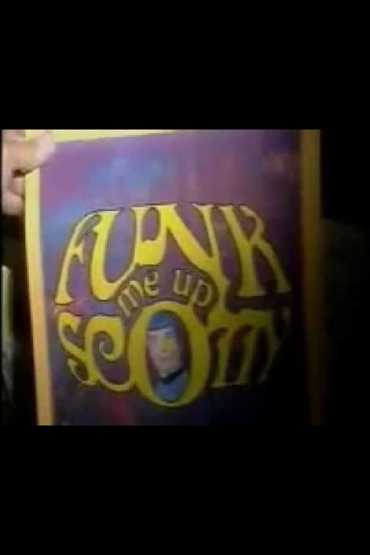 Funk Me Up, Scotty (1996)