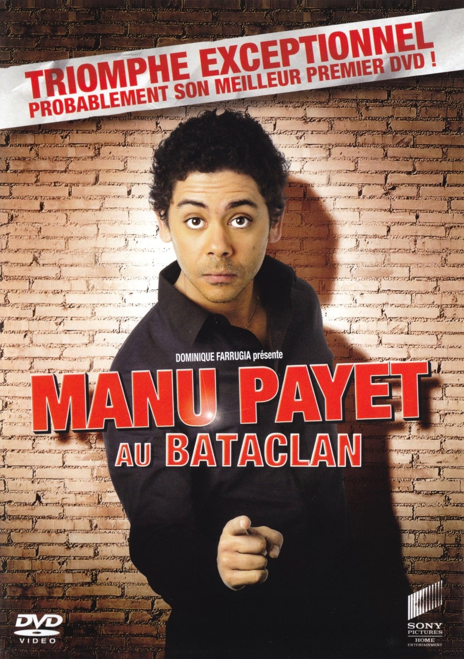 Manu Payet au Bataclan (2008)