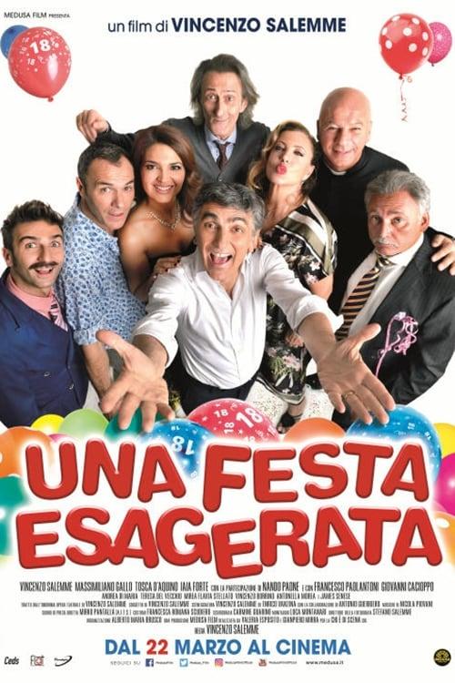 Ver Una festa esagerata Online HD Español (2018)