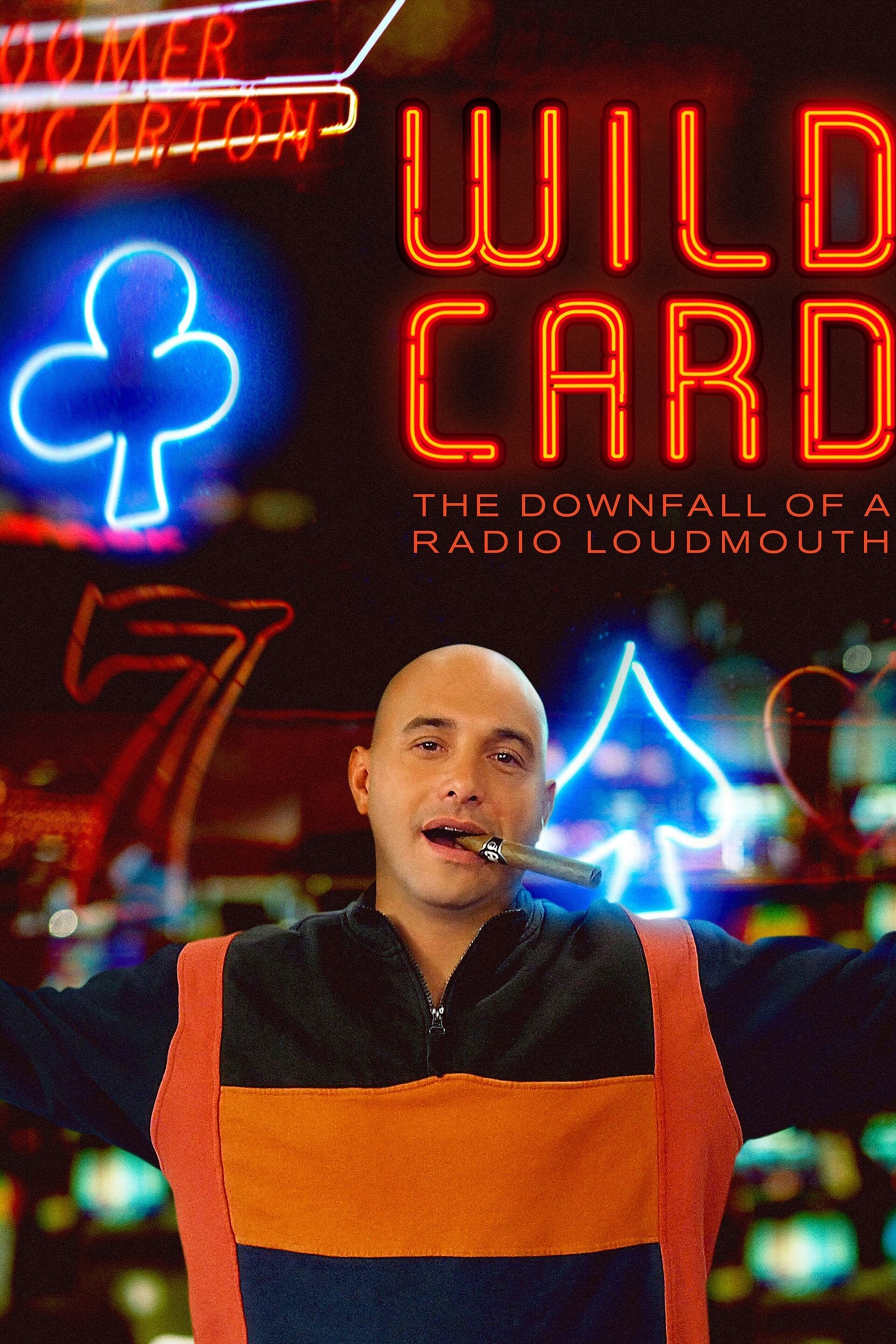 Watch Wild Card: The Downfall of a Radio Loudmouth Online