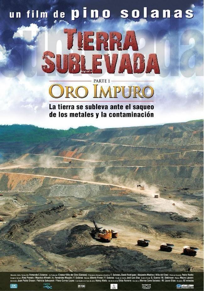 Ver Tierra sublevada: Oro impuro Online HD Español (2009)