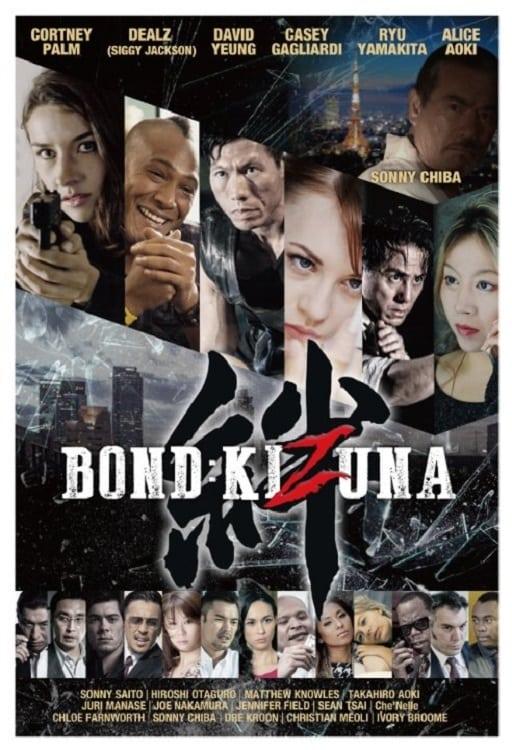 watch Bond: Kizuna 2019 online free