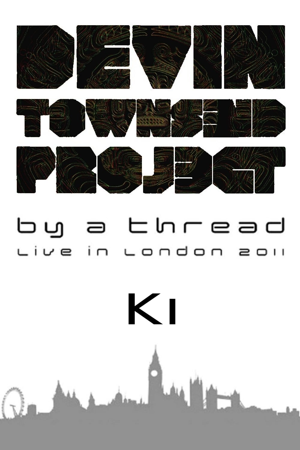 Devin Townsend Project: By a Thread - Ki (2011)
