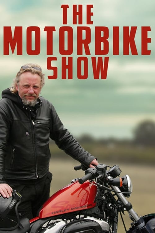 The Motorbike Show TV Shows About Motorcycle