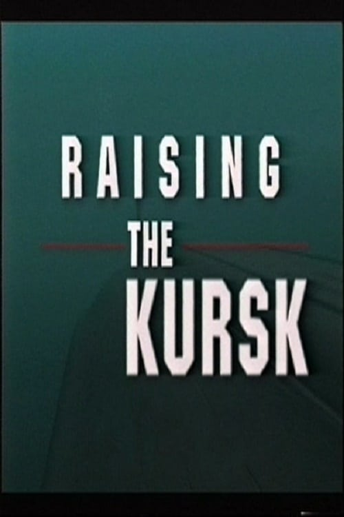 The Raising of the Kursk (2014)