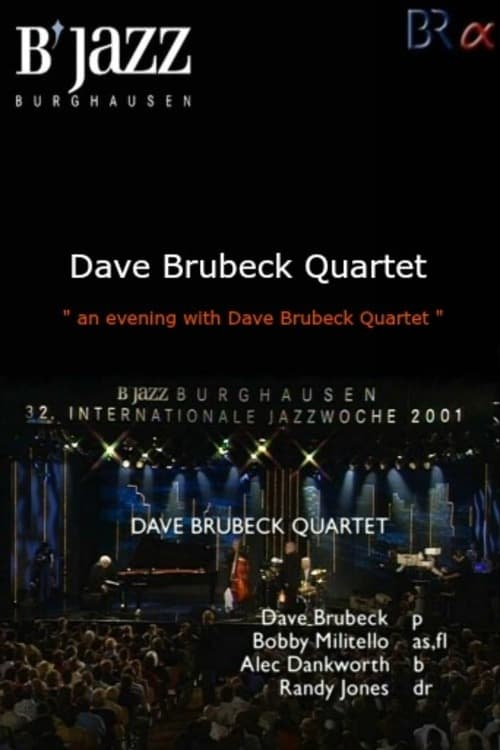Ver Dave Brubeck Quartet-Live At 32nd Internationale Jazzwoche Burghausen Online HD Español ()