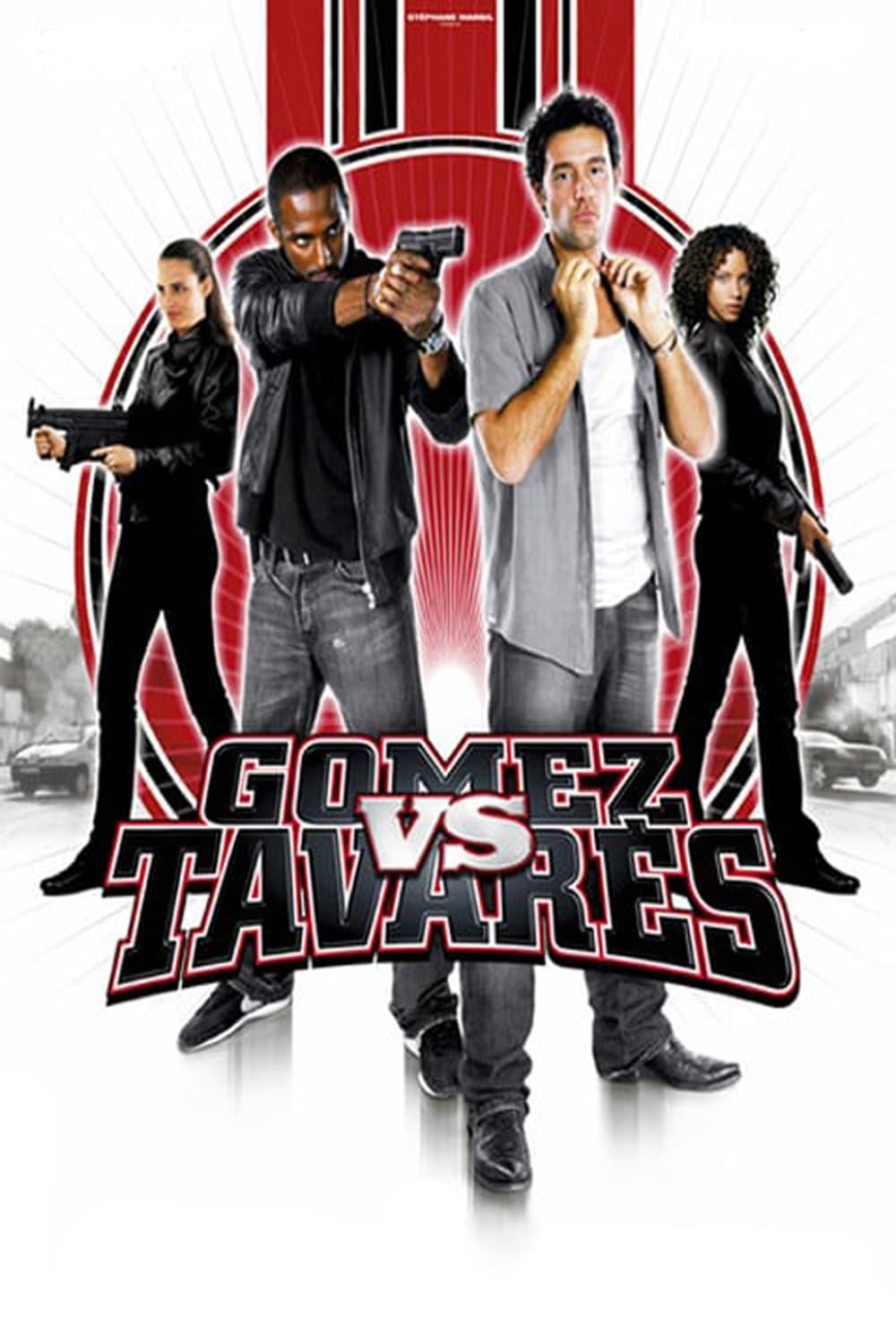 Gomez VS. Tavarès La Suite - 2007 streaming gratuit