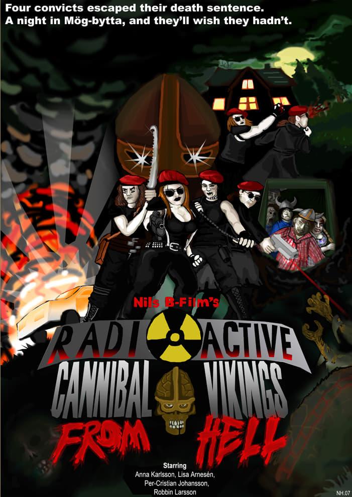 Radioactive Cannibal Vikings from Hell (2007)