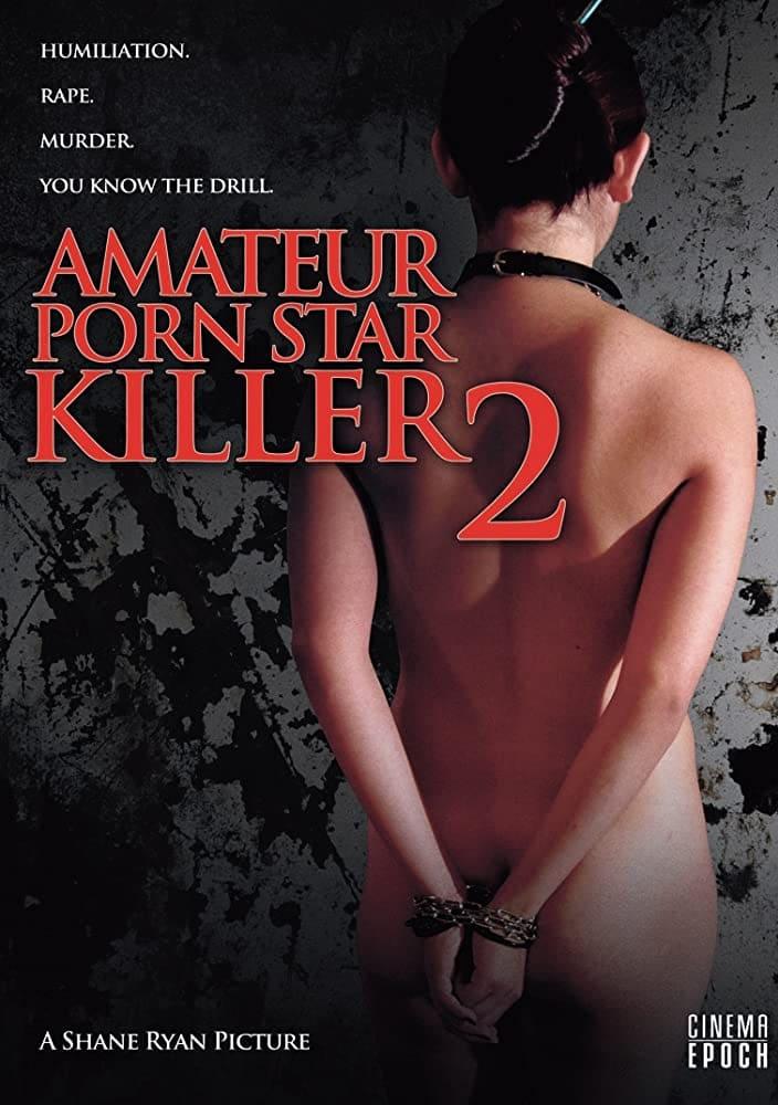 Amateur Porn Star Killer 2