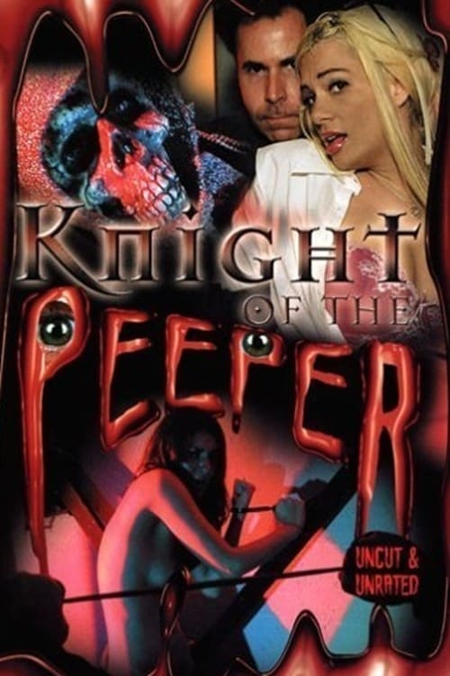 Knight of the Peeper (2006)