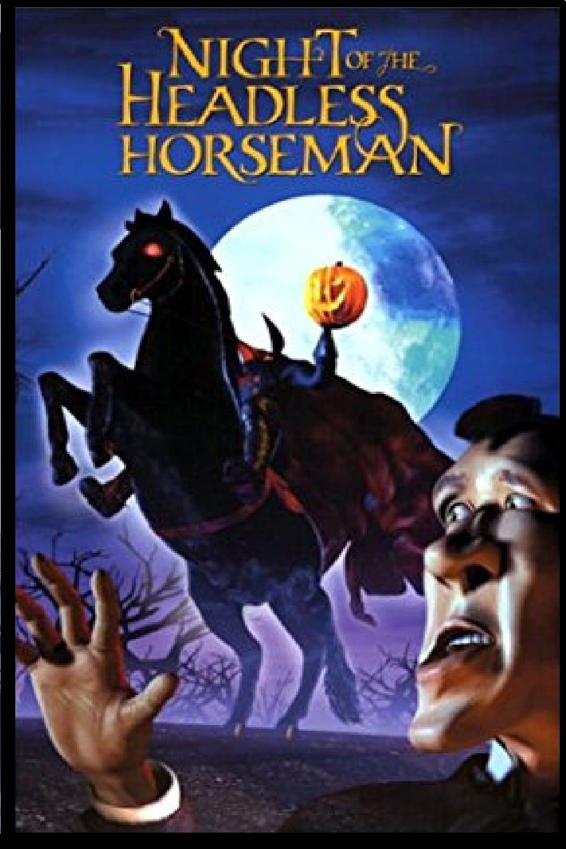 The Night of the Headless Horseman (1999)