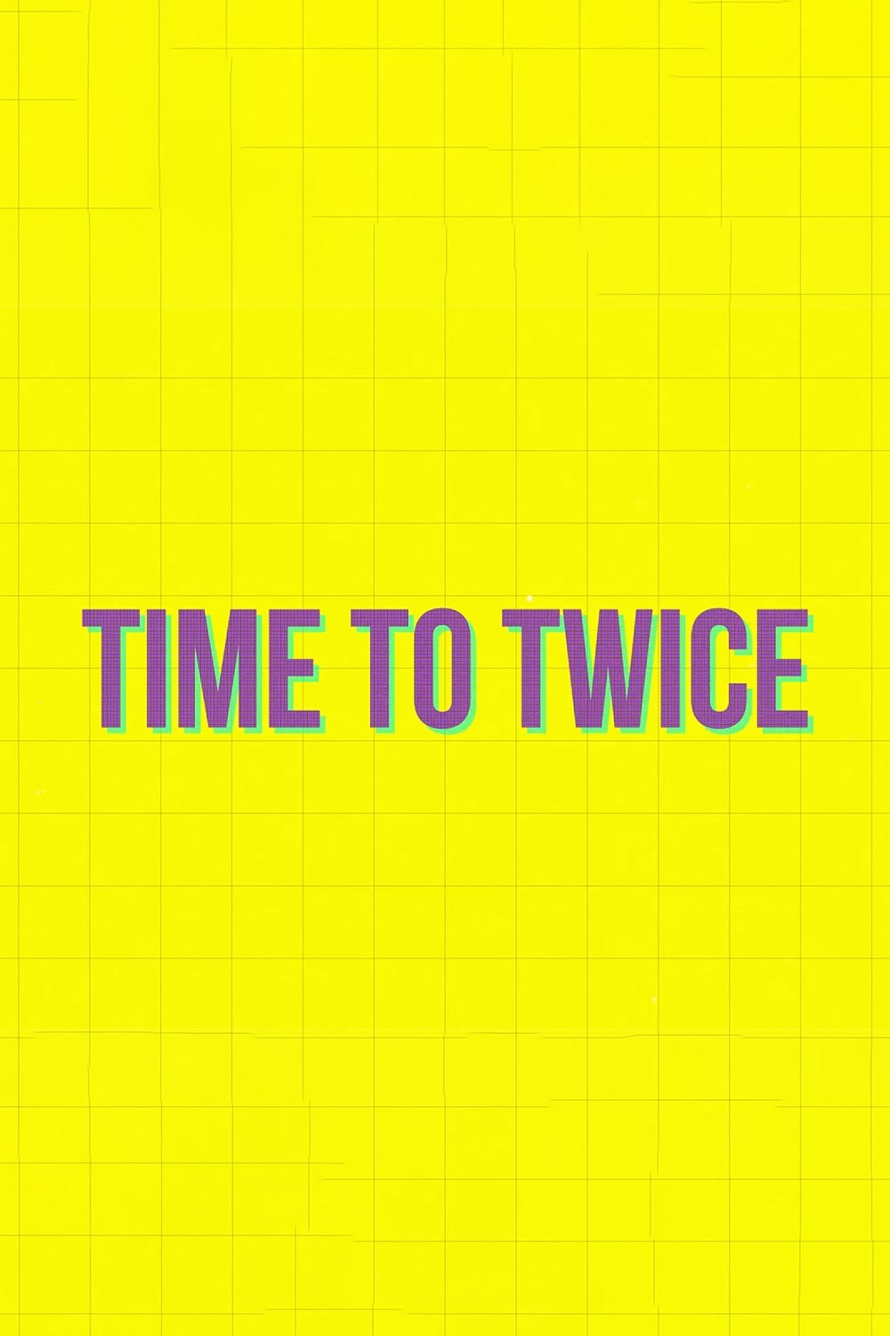 TIME TO TWICE (2020)
