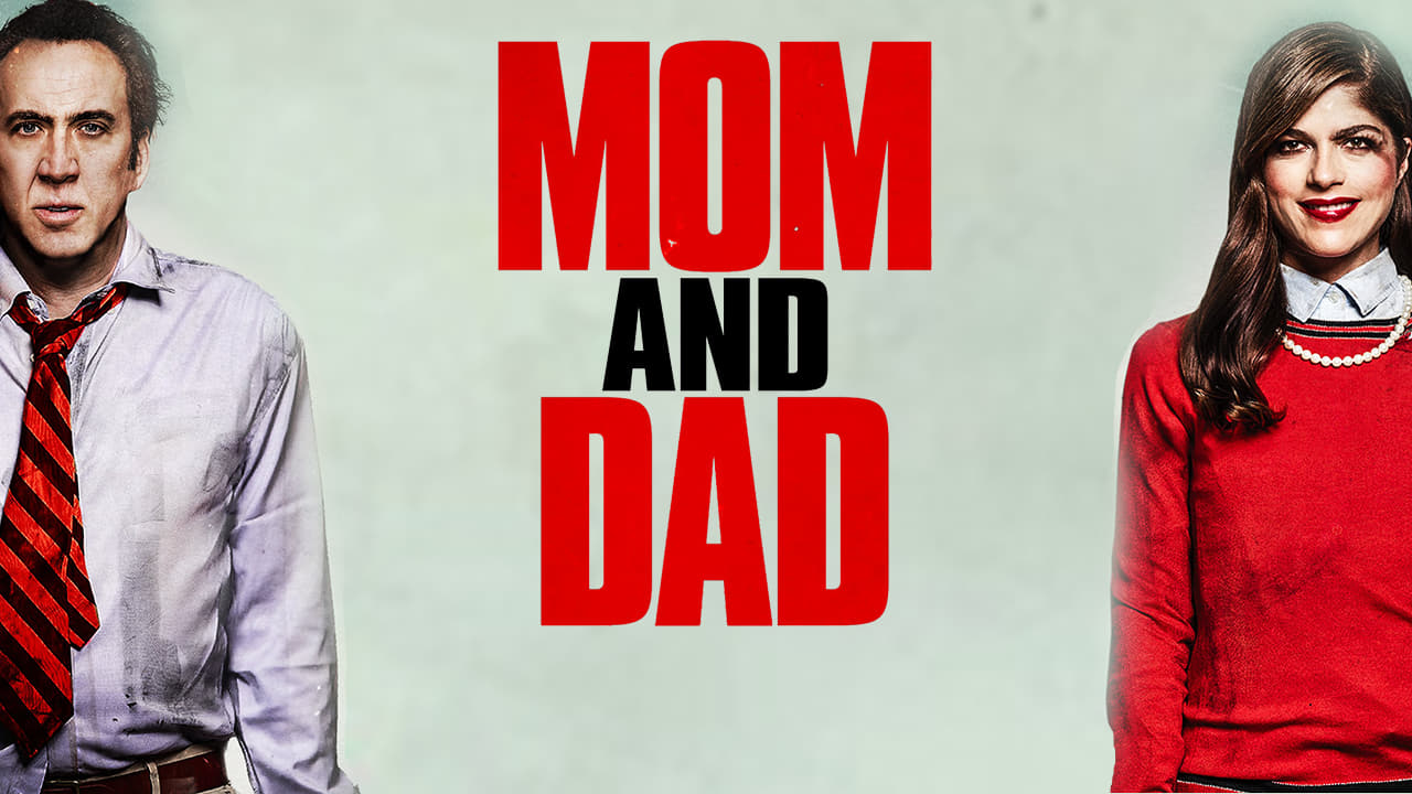 watch mom and dad 2017 full movie openload movies