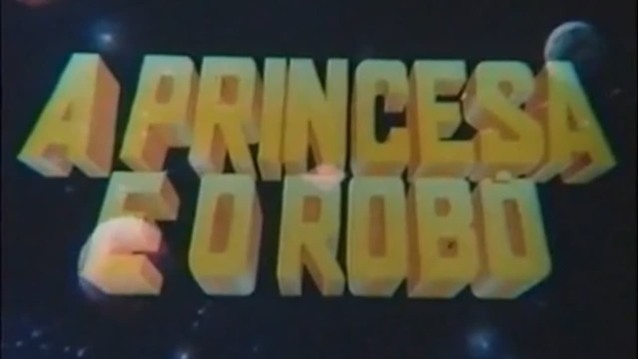 The Princess and the Robot
