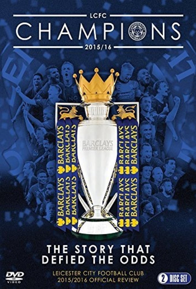 Leicester City Football Club: 2015-16 Official Season Review (2016)
