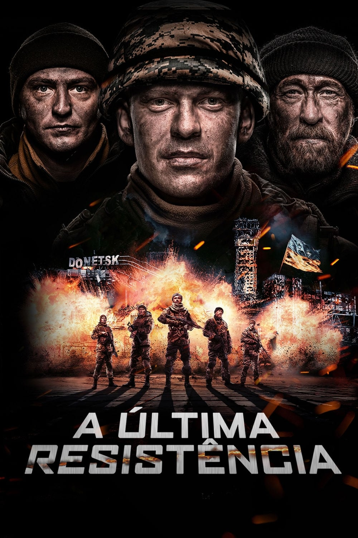 assistir filme a Última resistência