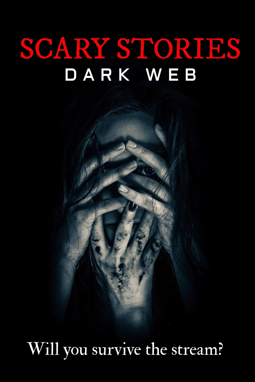Scary Stories: Dark Web (2020)