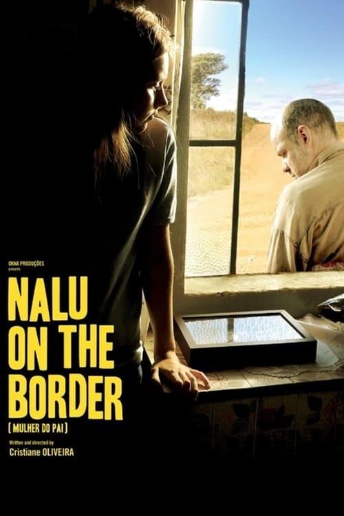 Nalu on the Border (2017)