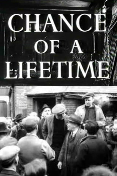 Chance of a Lifetime (1950)