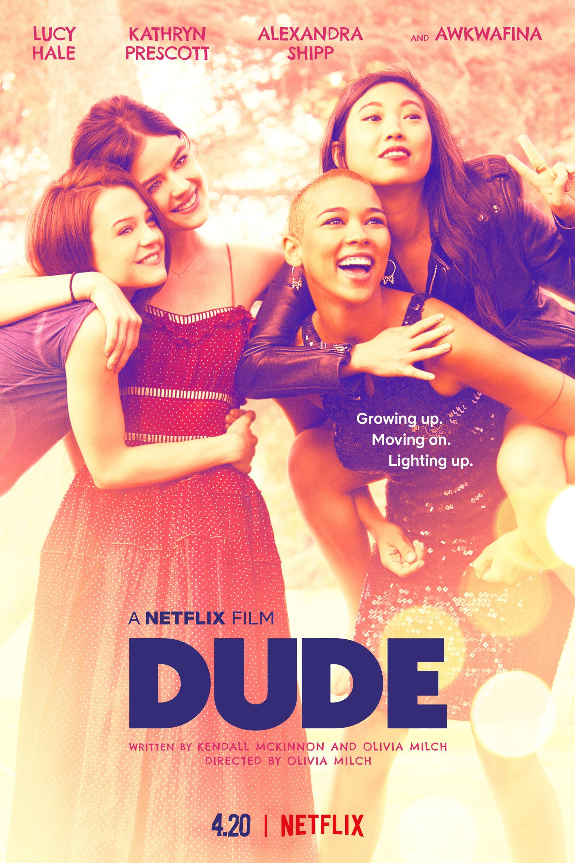 Dude: A Vida é Assim – Dublado (2018)