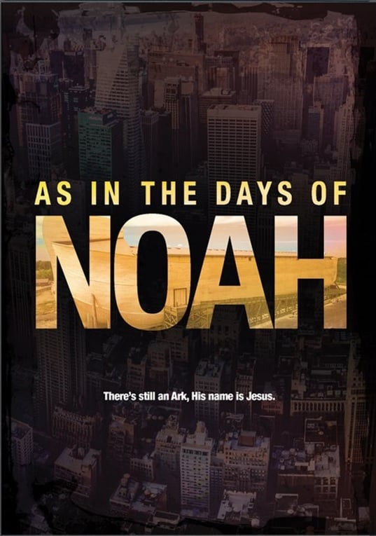 As in the Days of Noah (2017)