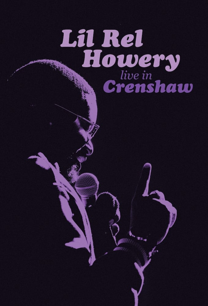 Lil Rel Howery: Live in Crenshaw (2019)