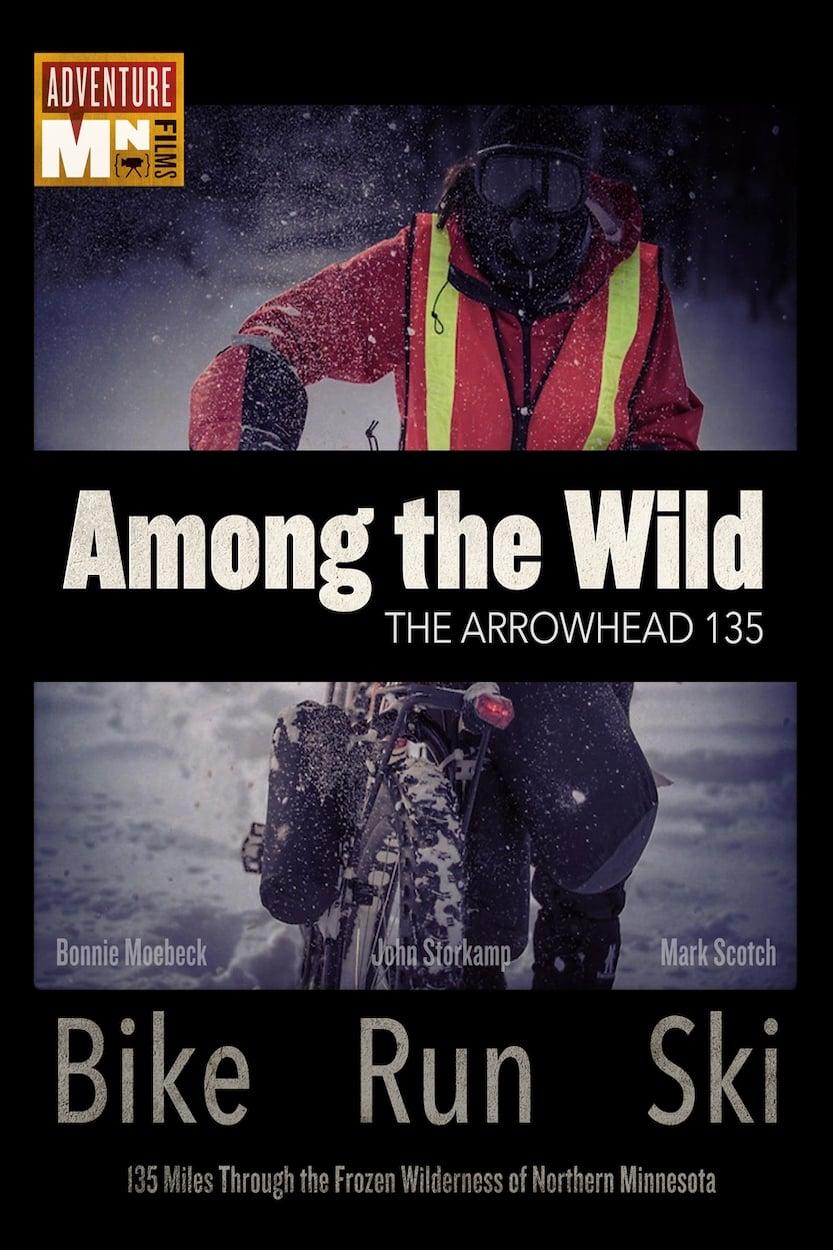 Among the Wild: The Arrowhead 135 (1970)
