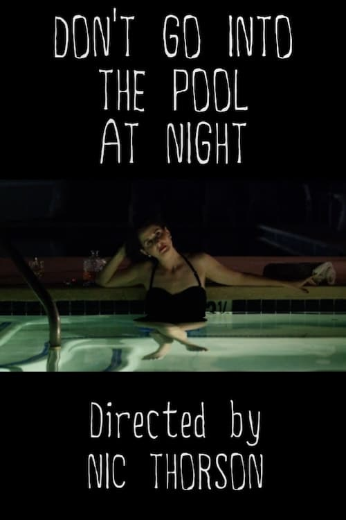 Ver Don't Go Into the Pool at Night Online HD Español (2018)
