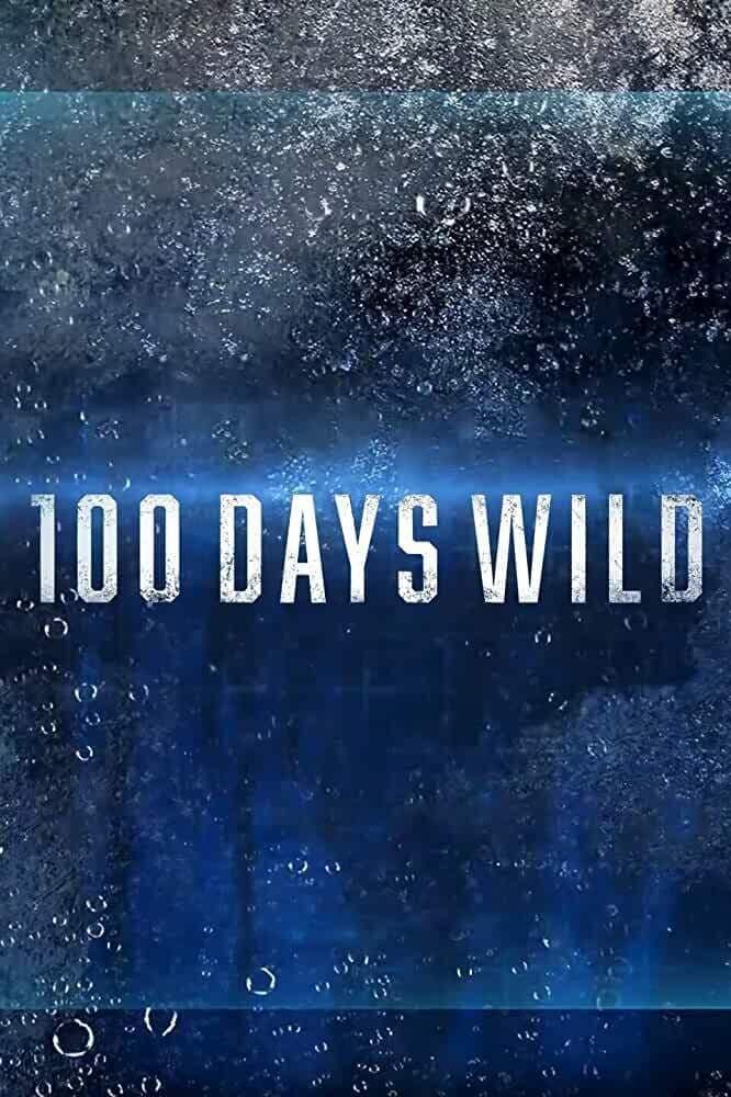 100 Days Wild (2020)