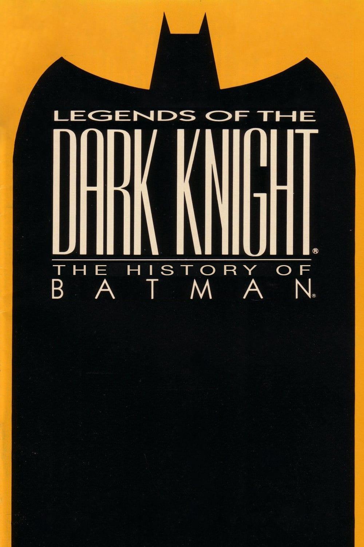 Legends of the Dark Knight: The History of Batman (2005)