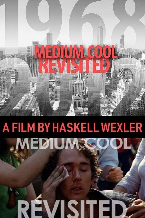 Medium Cool Revisited