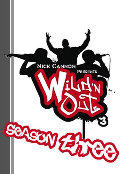 Wild 'n Out Season 3