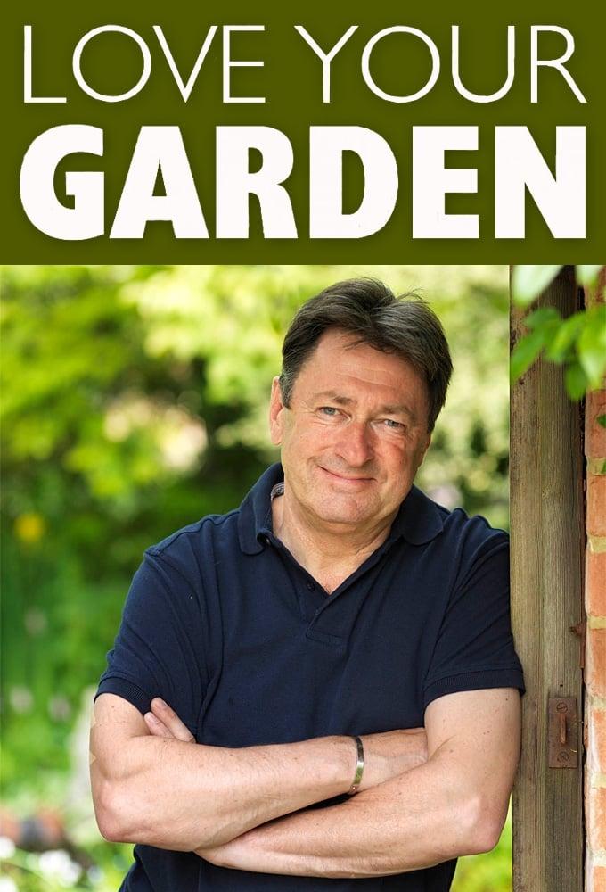 Love Your Garden (2011)