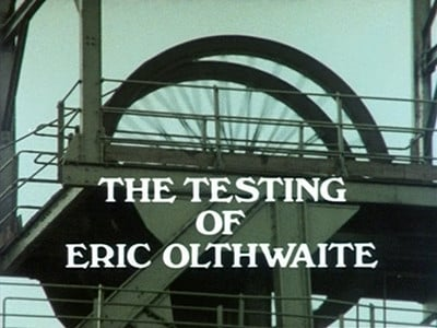 Ripping Yarns Season 1 :Episode 2  The Testing of Eric Olthwaite