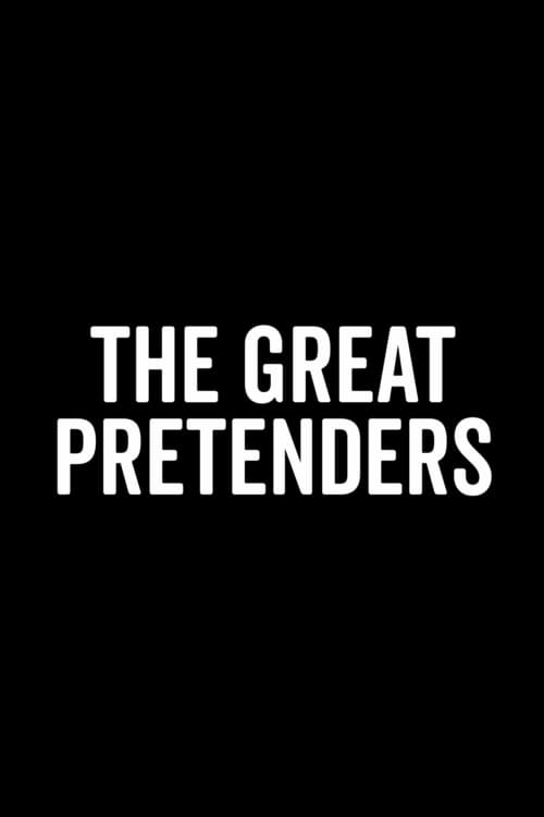 The Great Pretenders (2019)