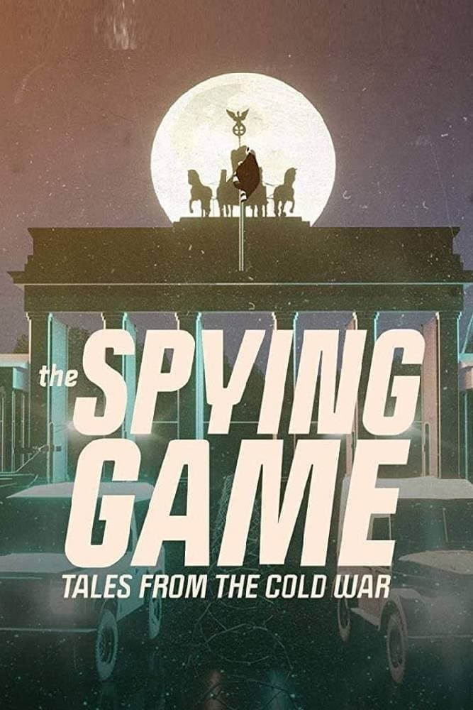 The Spying Game: Tales from the Cold War (2019)