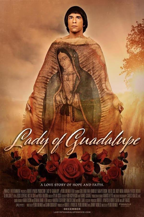 A Senhora de Guadalupe Legendado