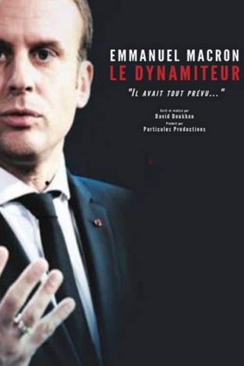 Ver Emmanuel Macron, le dynamiteur Online HD Español ()