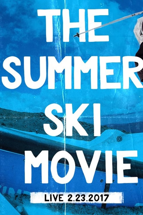 Ver The Summer Ski Movie Online HD Español ()