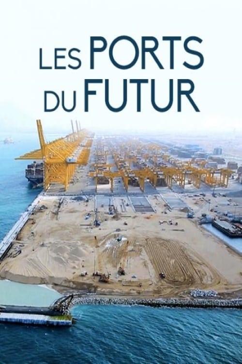 Les ports du futur (2017)