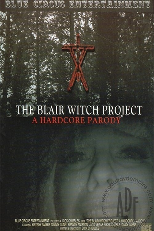 Ver The Blair Witch Project: A Hardcore Parody Online HD Español (2011)