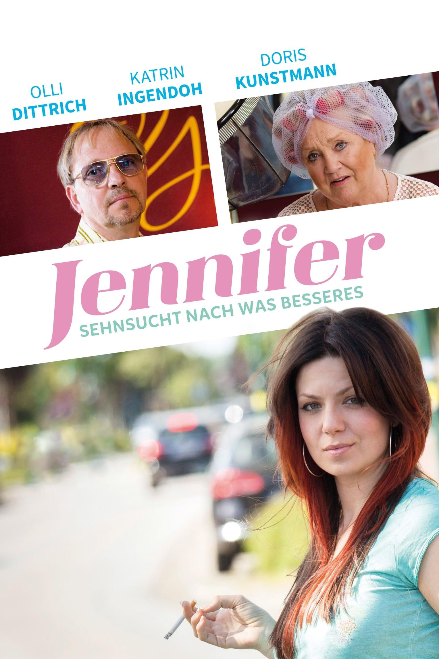 Jennifer – Sehnsucht nach was Besseres (2015)
