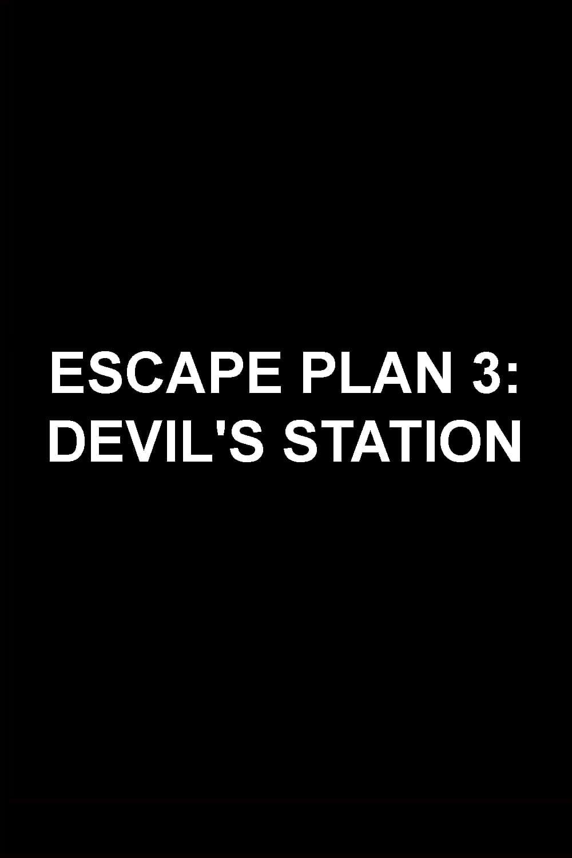 Poster and image movie Film Escape Plan 3 - Escape Plan 3: Devil's Station - Escape Plan 3: Devil's Station 2019