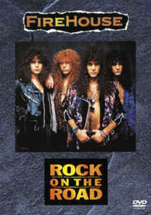 Firehouse: Rock On The Road Live in Japan 1991 (2008)