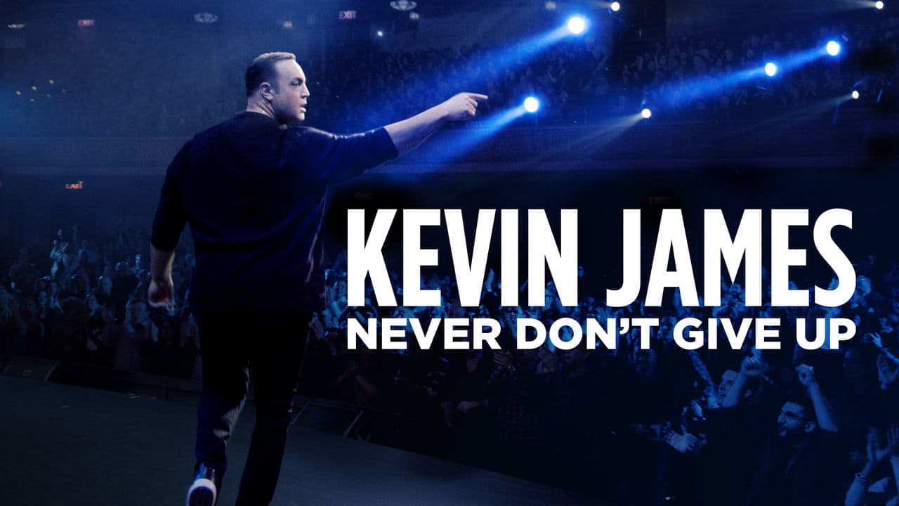 Kevin James: Never Dont Give Up